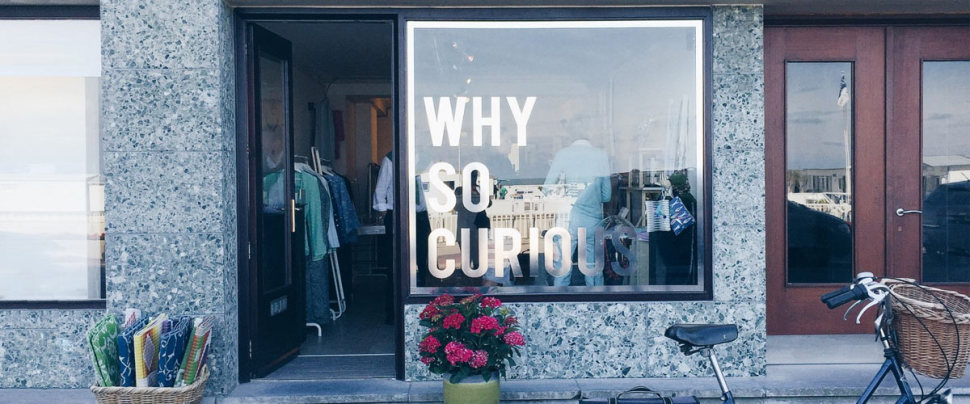 Why so curious - popup store Knokke